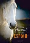 Mon cheval, mon espoir