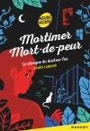 Mortimer Mort-de-peur : La clinique du docteur fou