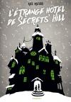 L'étrange hôtel de Secrets' Hill