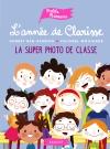 L'année de Clarisse – La super photo de classe
