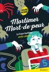 Mortimer Mort-de-peur – Le train fantôme
