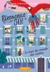 Bienvenue au 50 – Le tour du monde des voisins
