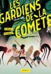 Les gardiens de la comète – L'attaque des pilleurs