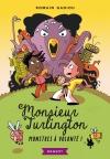 Monsieur Turlington – Monstres à volonté !