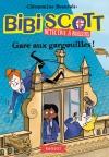 Bibi Scott détective à rollers – Gare aux gargouilles !