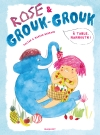 Rose et Grouk-Grouk – À table, mammouth !