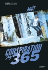 Conspiration 365 – Aout