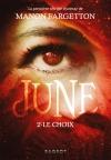 June – Le choix