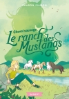 Le ranch des Mustangs – Cheval sauvage