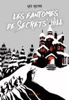 Les fantômes de Secrets' Hill