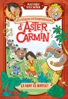 Les voyages extraordinaires d'Aster Carmin – Ça sent le buffle