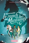 Le ranch des Mustangs – Cheval invisible