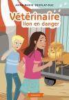 Vétérinaire lion en danger
