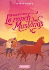 Le ranch des Mustangs – Cheval de coeur