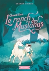 Le ranch des Mustangs – Cheval libre