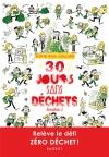 30 jours sans déchets (ou plus…)