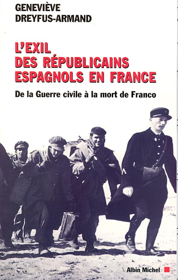 L'Exil des républicains espagnols en France