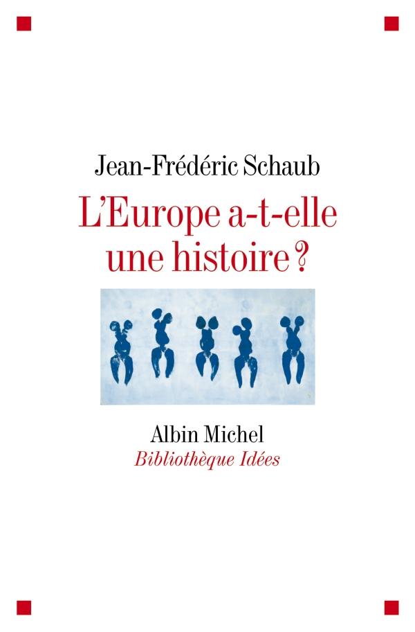 L'Europe a-t-elle une histoire ?