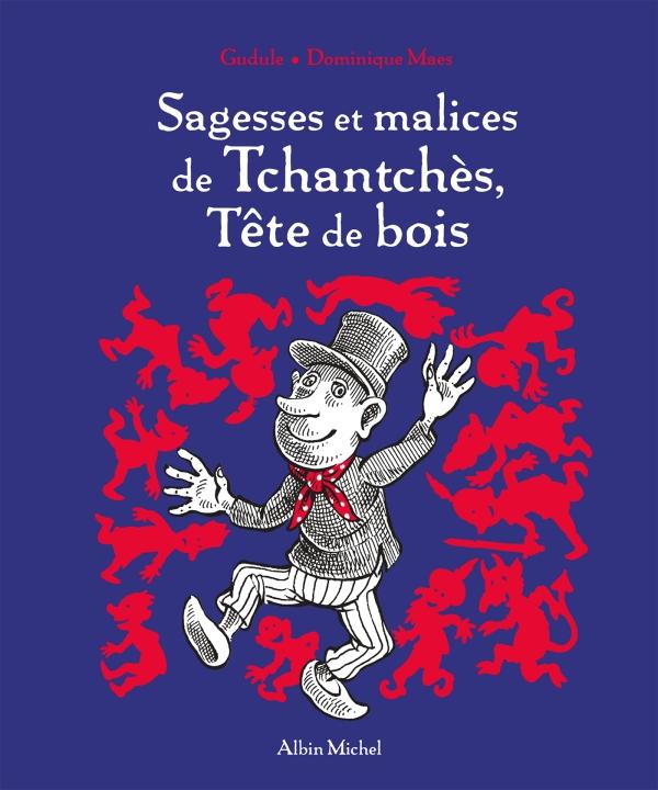 Sagesses et malices de Tchantchès Tête de bois