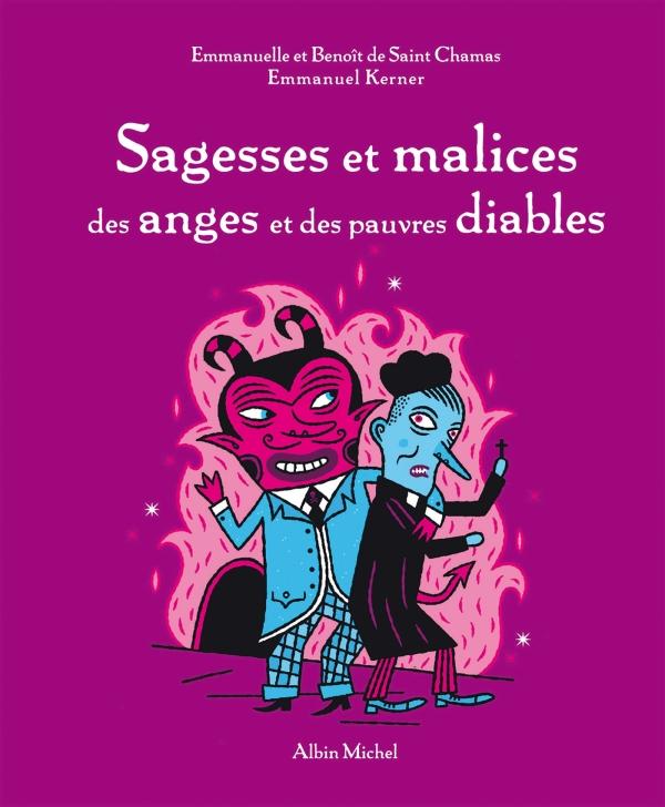 Sagesses et malices des anges et des pauvres diables