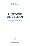 L'utopie de l'islam