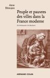 Peuple et pauvres des villes dans la France moderne. De la Renaissance à la Révolution