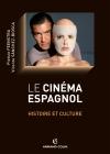 Le cinéma espagnol - Histoire et culture