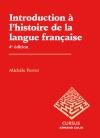 Introduction à l'histoire de la langue française - 4e édition