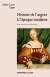 Histoire de l'argent à l'époque moderne - De la Renaissance à la Révolution