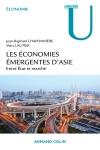 Les économies émergentes d'Asie - Entre État et marché