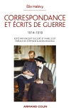Correspondance et écrits de guerre 1914-1918