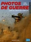 Photos de guerre. L'AFP au coeur des conflits