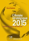 L'Année stratégique 2015. Analyse des enjeux internationaux