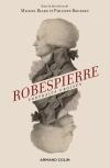 Robespierre. Portraits croisés - 2e éd.