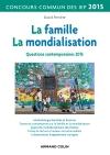 La famille, La mondialisation - Questions contemporaines 2015 - Concours commun IEP