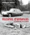 Histoires d'enfances - La traversée d'un siècle