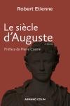 Le siècle d'Auguste - 2e édition