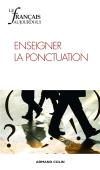 Le français aujourd'hui nº 187 (4/2014) Ponctuation et organisation graphique
