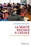 La mixité sociale à l'école - Tensions, enjeux, perspectives
