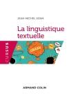 La linguistique textuelle - 3e éd. - NP