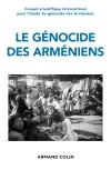 Le génocide des Arméniens - Cents ans de recherche 1915-2015