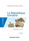 La République romaine. 133-44 av. J.-C.