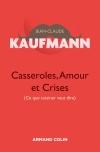 Casseroles, Amour et Crises - Théorie de l'action ménagère - 2e édition