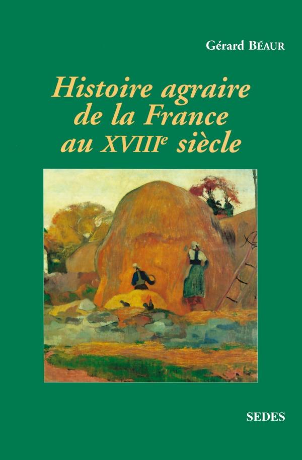 Histoire agraire de la France au XVIIIe siècle