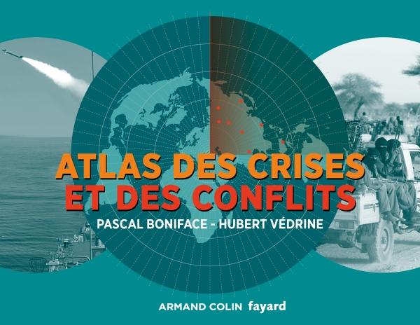 Atlas des crises et des conflits - 3e ?d.