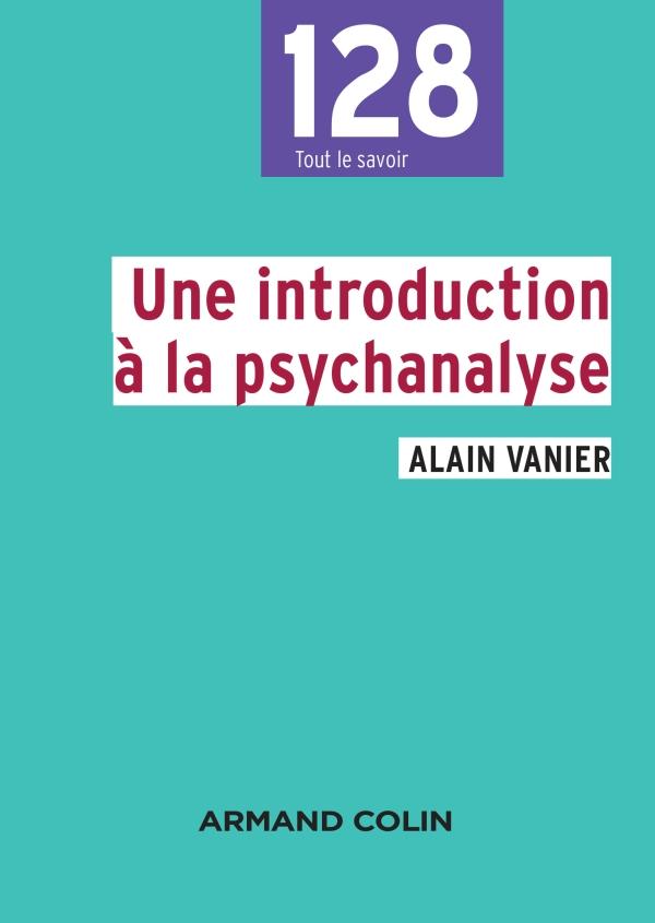 Une introduction ? la psychanalyse