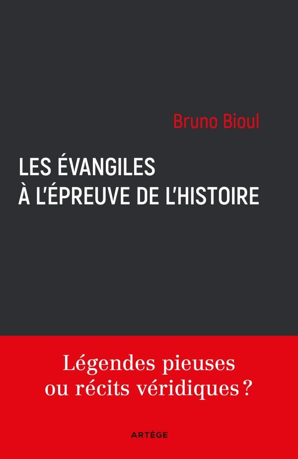 Les Évangiles à l'épreuve de l'histoire, Légendes pieuses ou récits véridiques ?