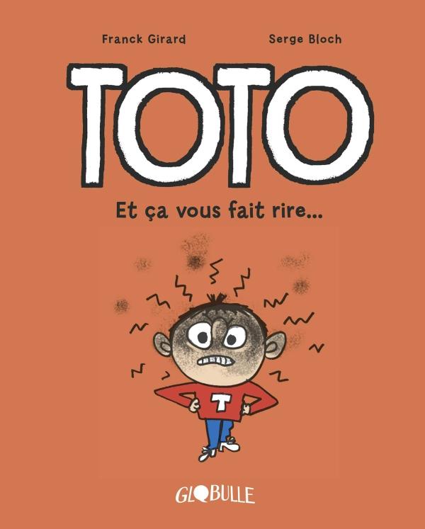 Toto BD, Tome 01, Et ça vous fait rire