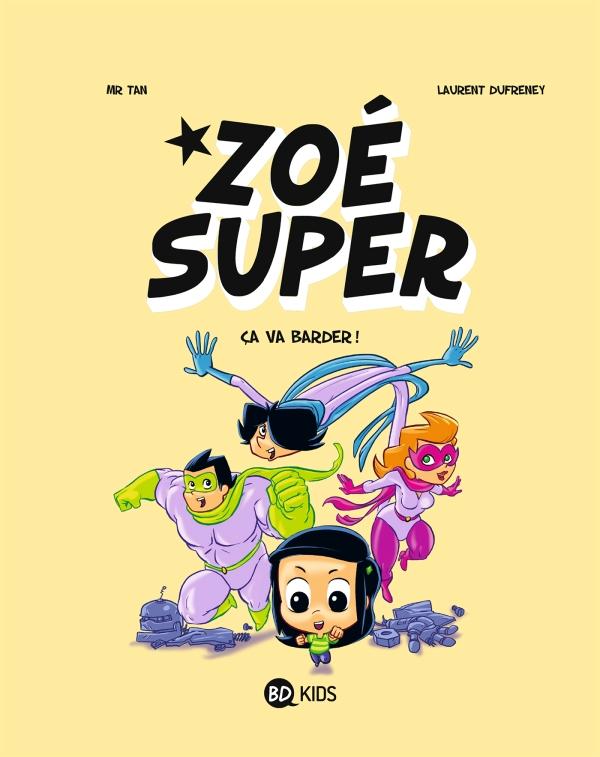 Zoé Super, T02