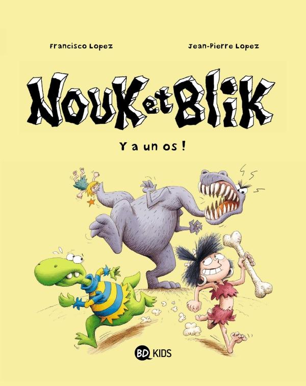 Nouk et Blik, Tome 01